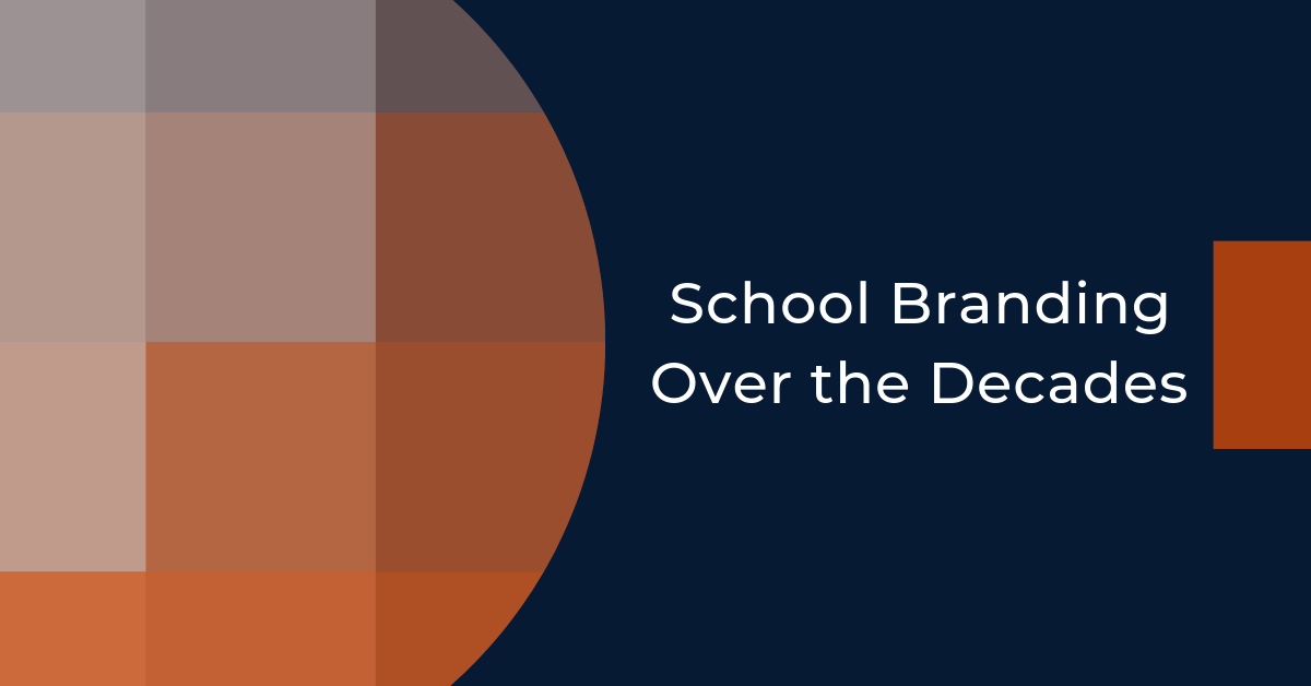 School Branding Over the Decades