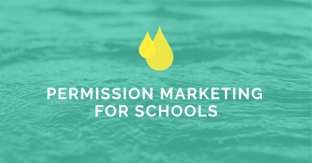 [Private] Permission Marketing For Schools