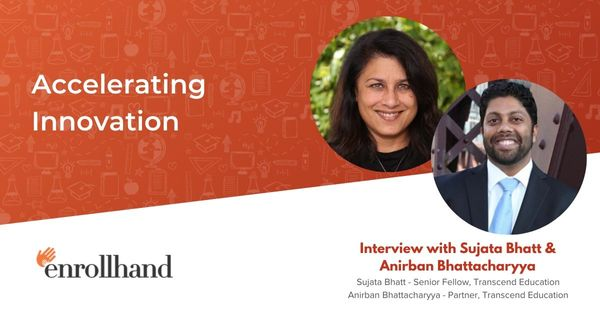 Accelerating Innovation, with Sujata Bhatt and Anirban Bhattacharyya