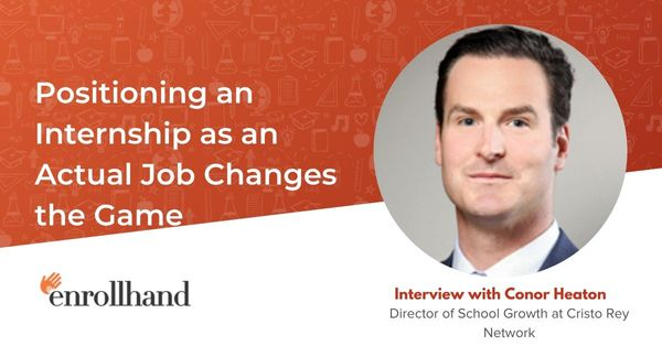 Positioning an Internship as an Actual Job Changes the Game, with Conor Heaton