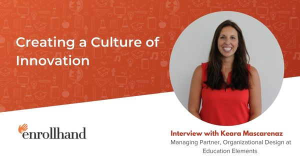 Creating a Culture of Innovation, with Keara Mascarenaz