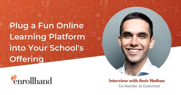 Plug a Fun Online Learning Platform into Your School's Offering, with Amir Nathoo