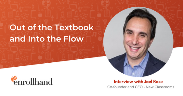 Out of the Textbook and Into the Flow, with Joel Rose